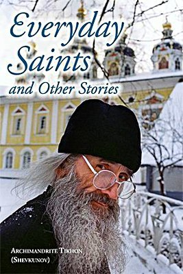 Everyday Saints book - by Archimandrite Tikhon